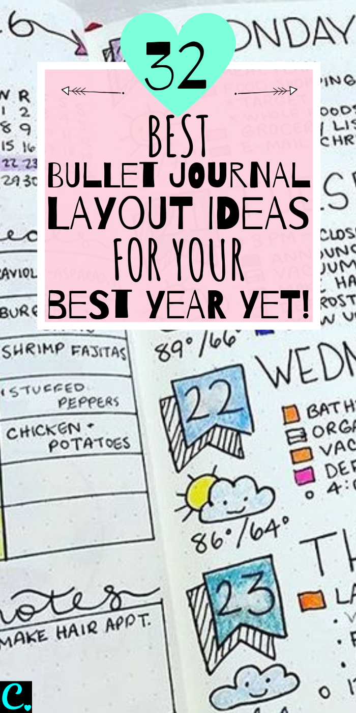 32 Best Bullet Journal Layout Ideas For Your Best Year Yet! Bullet journal inspiration isn't exactly difficult to come by but there are some genius layouts to keep track of everything and help you live your best life! Click to Read #captivatingcrazy