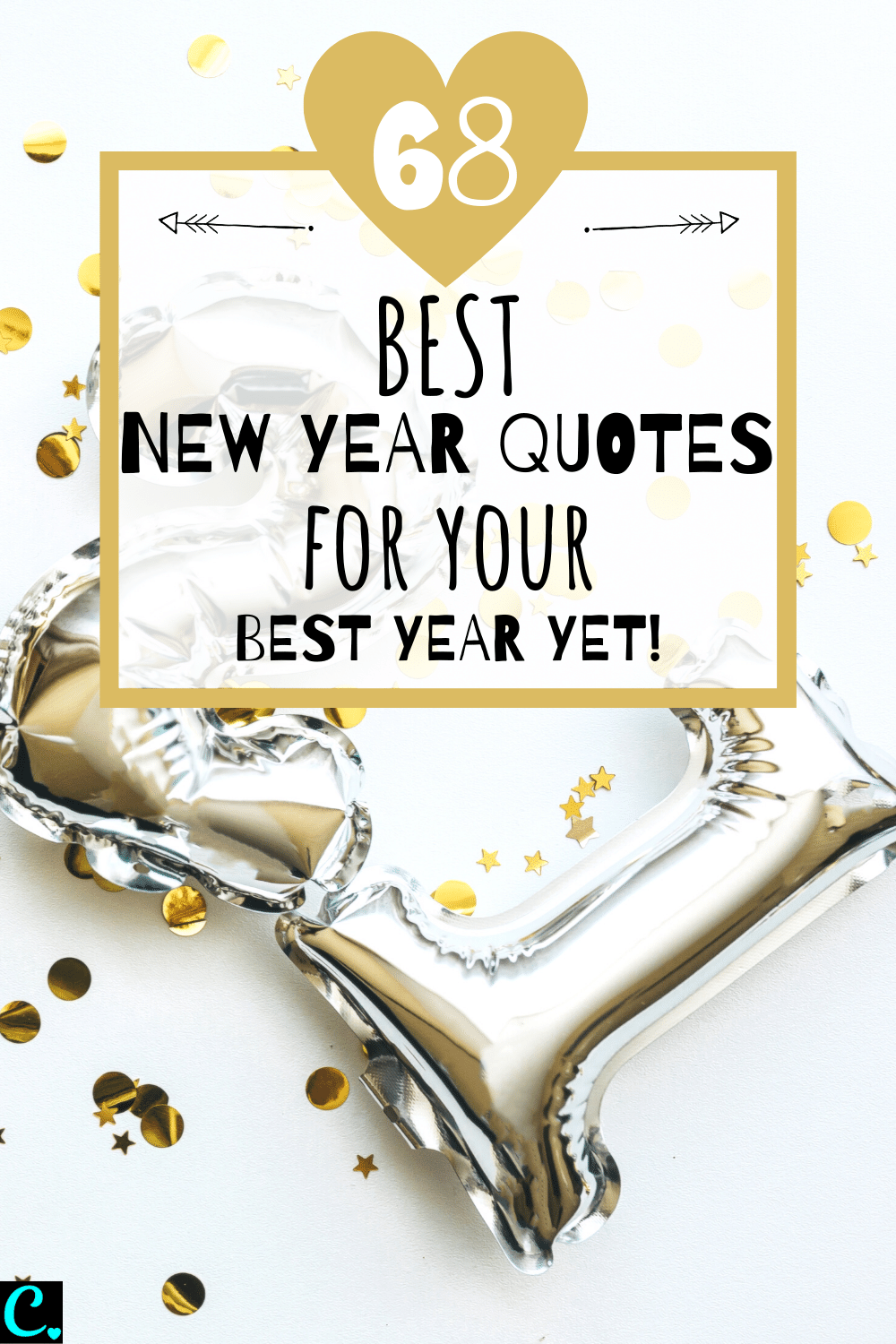 68 Best New Year Quotes For Your Best Year Yet! #newyear