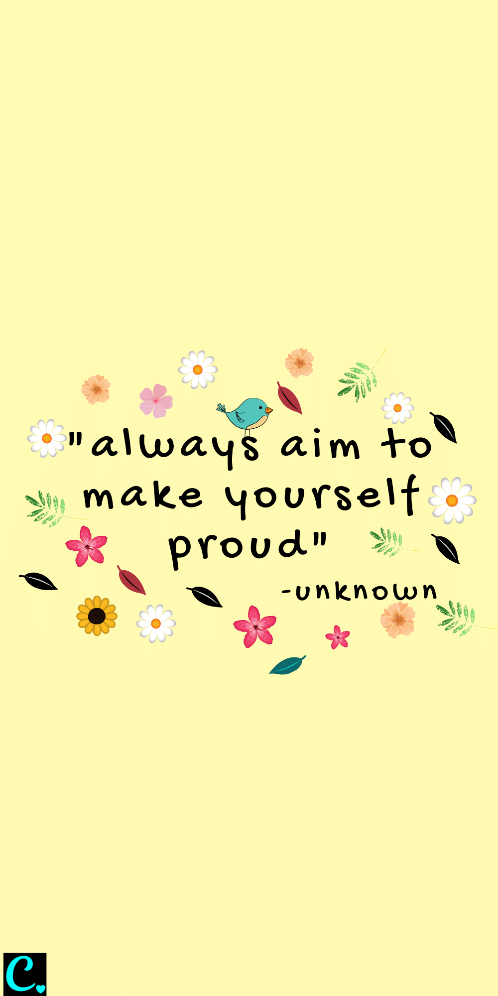 Always aim to make yourself proud