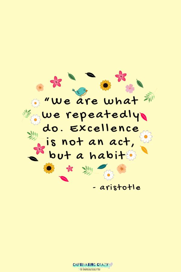 Habit quote - Aristotle
