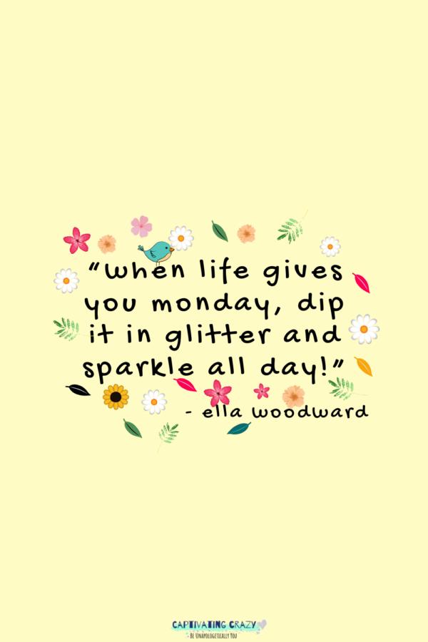 Monday quote Ella Woodward