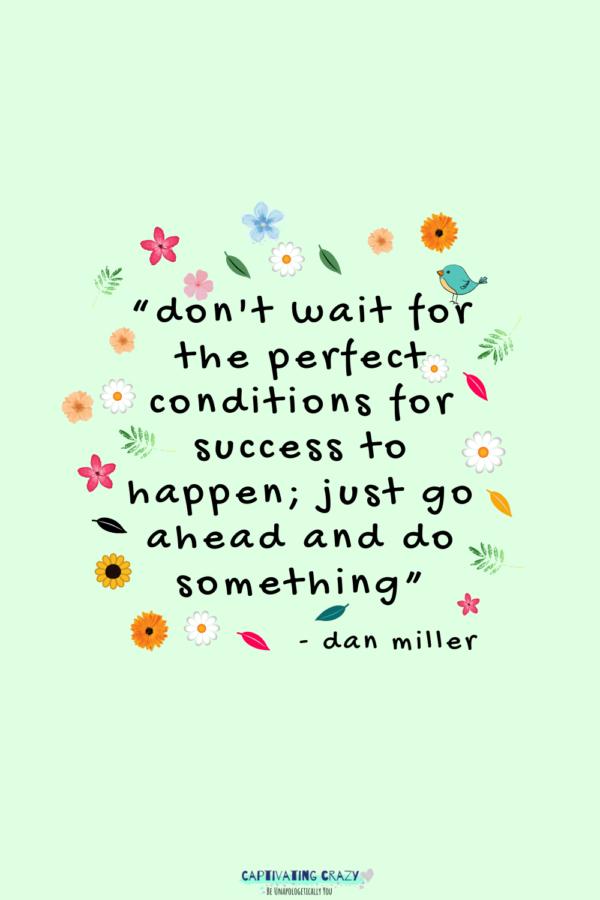 Monday quote Dan Miller