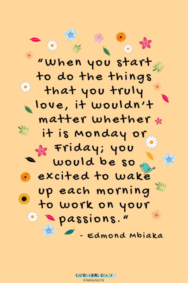 Monday Quote Edmond Mbiaka