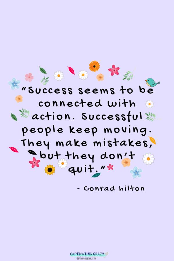 Monday quote Conrad Milton