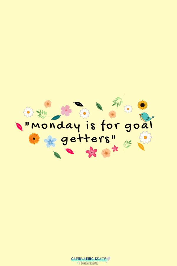 Monday quote Anonymous