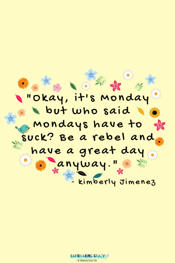 Monday quote Kimberly Jimenez