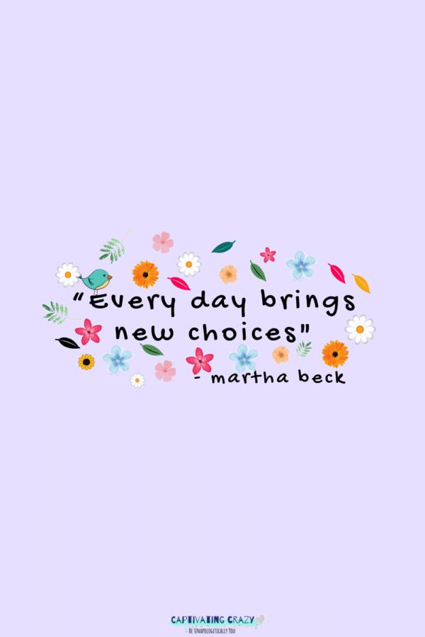 Monday quote Martha Beck