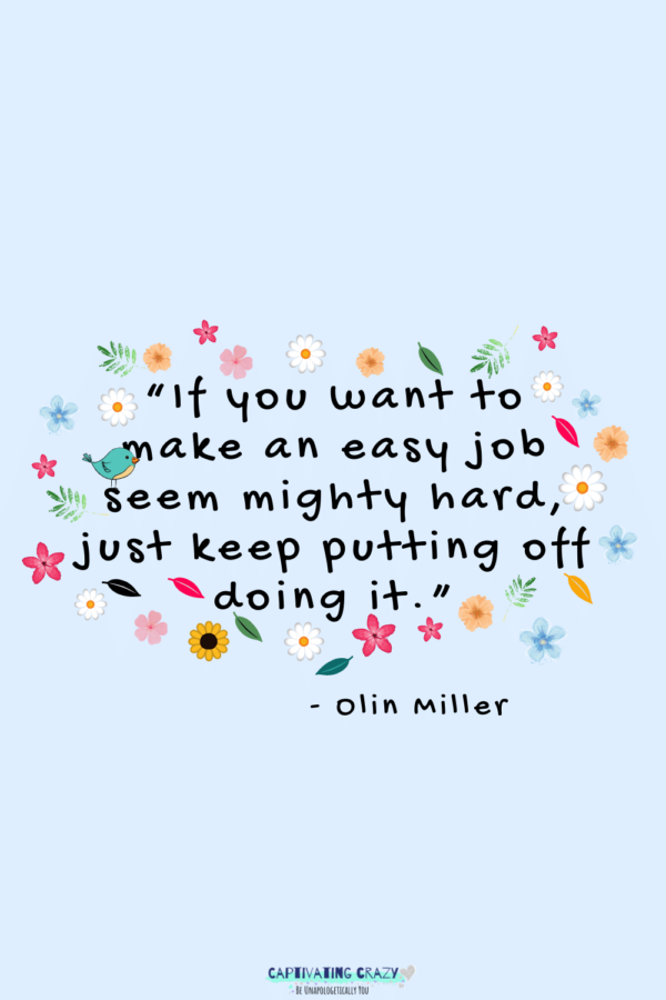 Monday quote Olin Miller